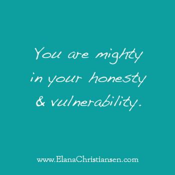 Honesty & Vulnerability